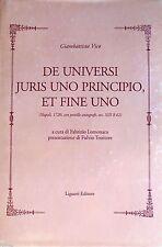 GIAMBATTISTA VICO DE UNIVERSI JURIS UNO PRINCIPIO, ET FINE UNO LIGUORI 2007