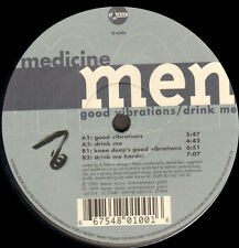 MEDICINE MEN - Good Vibration / Drink Me - U.S.S.