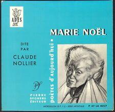 MARIE NOËL dit par CLAUDE NOLLIER POETES D'AUJOURD'HUI SEGHERS 33T Format EP