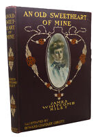 James Whitcomb Riley, Howard Chandler Christy AN OLD SWEETHEART OF MINE  1st Thu