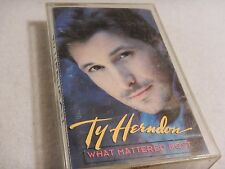 What Mattered Most by Ty Herndon (Cassette Tape, Apr-1995, Epic)