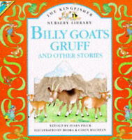 Billy Goats Gruff and Other Stories (Kingfisher Nursery Library), Price, Susan,