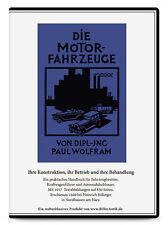 Die Motorfahrzeuge Automobile Fahrzeuge Oldtimer Kfz Dipl. Ing. Paul Wolfram CD