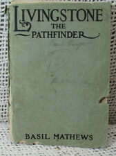 LIVINGSTONE THE PATHFINDER rare old antique paperback Africa Missions slavery et