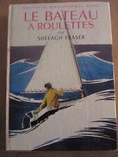 Shelagh Fraser: le Bateau à Roulettes/ Bibliothèque Rose Hachette, 1968