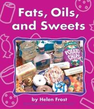 Fats, Oils, and Sweets (The Food Guide Pyramid)