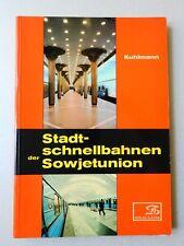 Kuhlmann - Stadtschnellbahnen der Sowjetunion - Slezak - 1981 (R)