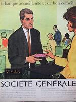 PUBLICITÉ DE PRESSE 1962 SOCIÉTÉ GÉNÉRALE BANQUE ACCEUILLANTE - ADVERTISING