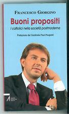 GIORGINO FRANCESCO BUONI PROPOSITI AMP 2007 GIORNALISMO