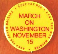 MARCH ON WASHINGTON - NOVEMBER 15, 1969. Stop the Death Machine Peace Button