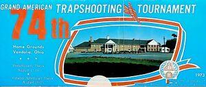 Grand American Trapshooting Tournament Program 1973 74th Annual
