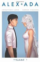 Alex + Ada Volume 1 [Paperback] Luna, Jonathan and Vaughn, Sarah
