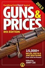 The Official Gun Digest Book of Guns & Prices 2013 [Apr 23, 2013]
