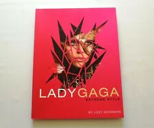 Lady Gaga Extreme Style By Lizzy Goodman (Paperback, 2010) New