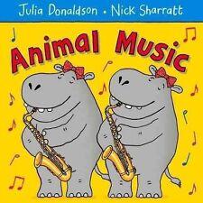 Animal Music by Julia Donaldson (Paperback) Book