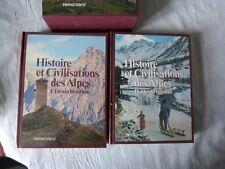 Histoire et civilisations des Alpes 2 volumes