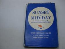 Sunset at Mid-Day A Jewish Tribute to Late John Fitzgerald Kennedy Jfk Signed