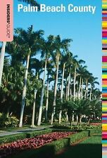 Insiders' Guide® to Palm Beach County (Insiders' Guide Series)-ExLibrary