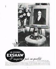 PUBLICITE ADVERTISING   1952  EXSHAW   cognac