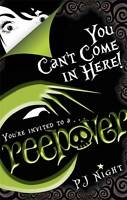 You Can't Come In Here!: Book 2 (Creepover) - New Book Night, P. J.