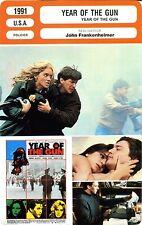 Fiche Cinéma. Movie Card. Year of the gun (USA) 1991 John Frankenheimer