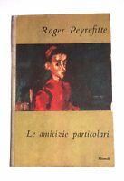 Le amicizie particolari di Roger Peyrefitte - Einaudi, novembre 1948, prima ed.