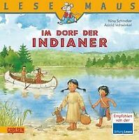 LESEMAUS, Band 85: Im Dorf der Indianer von Schindler, Nina | Buch | Zustand gut