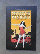 MANARA CERAMI LES YEUX DE PANDORA DOSSIER DE PRESSE ÉTAT NEUF
