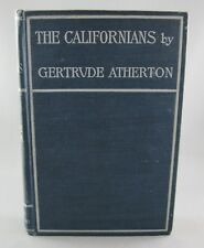 THE CALIFORNIANS (1898) by G. Atherton (VG hc) RARE Early Edition