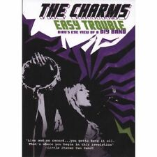 The Charms, Easy Trouble: Bird's Eye View of a DIY Band [DVD] [2007]