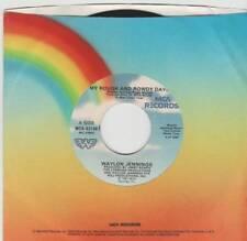WAYLON JENNINGS 45 MY ROUGH AND ROWDY DAYS B/W A LOVE SONG EX MCA 53158