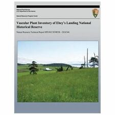 Vascular Plant Inventory of Ebey? S Landing National Historical Reserve...