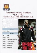 CARLTON COLE WEST HAM UNITED 2006-2015 ORIGINAL SIGNED MAGAZINE PICTURE CUTTING
