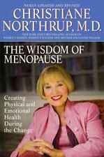 The Wisdom of Menopause : Creating Physical and Emotional Health and Healing Dur