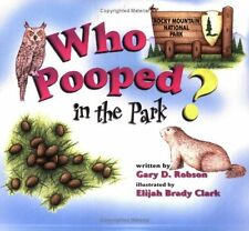 Who Pooped in the Park? Rocky Mountain National Park: Scat and Tracks for Kids b