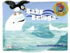 """Baby Beluga"",  Raffi, Songs to Read - (1992, paperback)"