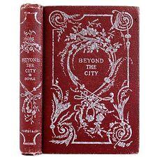 1896 ARTHUR CONAN DOYLE BEYOND THE CITY RARE VICTORIAN ANTIQUE (SHERLOCK HOLMES)