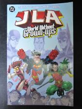 Lustice League America World Without Grown-Ups - DC - Graphic Softback # 15D36