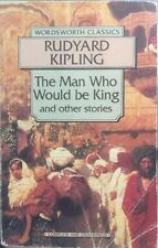 The Man Who Would be King and Other Stories by Rudyard Kipling PB 1994