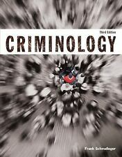 Criminology 3rd ed. (Justice Series) Frank J Schmalleger ACCESS CODE INCLUDED