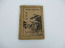 Biography Chinese Emperor's Consort Yang Kuei-Fei Famous Beauty Vintage 1923