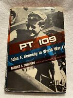 PT 109 / JOHN F. KENNEDY IN WWII BY ROBERT J. DONOVAN / FIRST EDITION / 1961