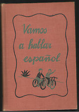 VAMOS A HABLAR ESPANOL WE WILL SPEAK SPANISH BY MARGARITA LOPEZ DE MESTAS HB VG