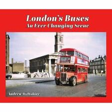 London's Buses - An Ever Changing Scene - Hardback NEW Wiltshire, Andr 31/08/201