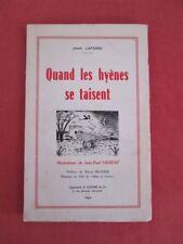 Quand les Hyènes se taisent. Illustrations de Jean-Paul Laurent. - Dédicacé