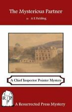 The Mysterious Partner: A Chief Inspector Pointer Mystery, Isbn 193702296X, I.