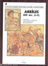 Les Grandes Batailles de L'Histoire # 4 – ARBELES 331 BC. ( Guagamela) SB