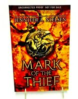 MARK OF THE THIEF JENNIFER A NIELSEN UNCORRECTED PROOF RARE PAPERBACK BOOK