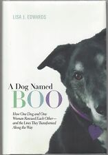 """""""A Dog Named Boo"""", by Lisa Edwards, Signed First Edition, 2012, COA, UACC RD 036"""