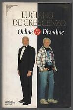 LUCIANO DE CRESCENZO - ORDINE E DISORDINE - 1^ EDIZ. MONDADORI 1996